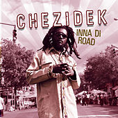 Inna Di Road by Chezidek