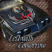 Left With Tomorrow [EP] by Left With Tomorrow