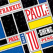 Pass The Tu-Sheng-Peng by Frankie Paul