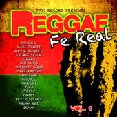 Reggae Fe Real Vol. 1 von Various Artists