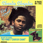 Red Pond & Chaplin Chant by Charlie Chaplin