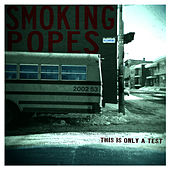 This Is Only a Test by The Smoking Popes