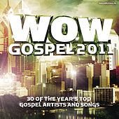 WOW Gospel 2011 von Various Artists