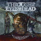 Malice by Through The Eyes Of The Dead
