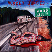 Road Killer by The Murder Junkies
