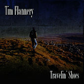 Travelin' Shoes by Tim Flannery