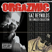 Orgazmic (Remastered) by Gaz Reynolds