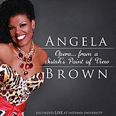 Opera...from a Sistah's Point of View by Angela Brown