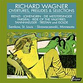 Wagner: Overtures, Preludes & Selections by Various Artists