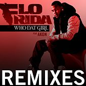 Who Dat Girl (Remixes) by Flo Rida