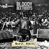 Best Of...Remixes von The Bloody Beetroots