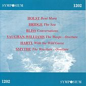 Holst, Bridge, Bliss, Vaughan Williams, Harty & Smyth (1922-1930) by Various Artists