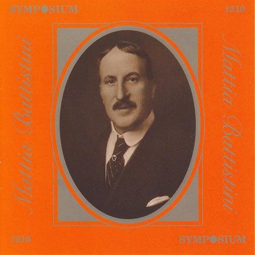 Mattia Battistini (1902-1924) by Various Artists