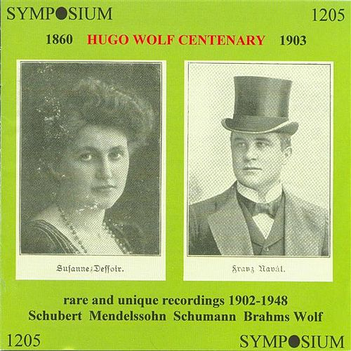 Hugo Wolf Centenary (1902-1948) by Various Artists