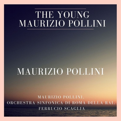 The Young Maurizio Pollini (Beethoven, Stravinsky, Prokofiev: Concertos for Piano) by Various Artists