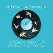 Generazioni del cielo (Generations of the Sky) (Digitally Remastered at Abbey Road Studios, London 2000) by Roberto Cacciapaglia