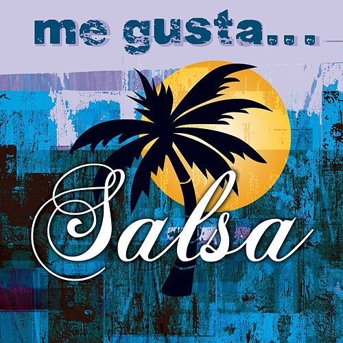 Me Gusta la Salsa by Various Artists