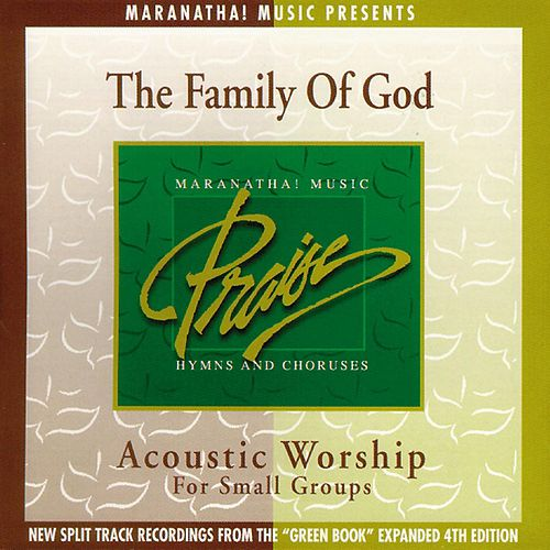 Acoustic Worship: The Family Of God by Maranatha! Acoustic