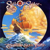 Sail On Sailor by Mustard Seed Faith