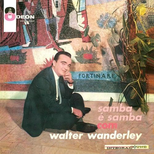 O Samba E Mais Samba Com Walter Wanderley by Walter Wanderley