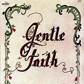 Gentle Faith by Gentle Faith