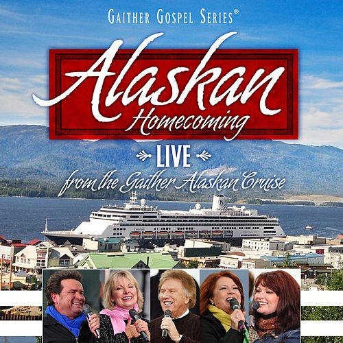 Alaskan Homecoming by Various Artists