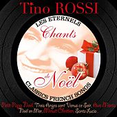 Chants de Noël (Best Classic French Christmas Songs) by Tino Rossi