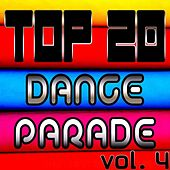 Top 20 Dance Parade, Vol. 4 by Various Artists