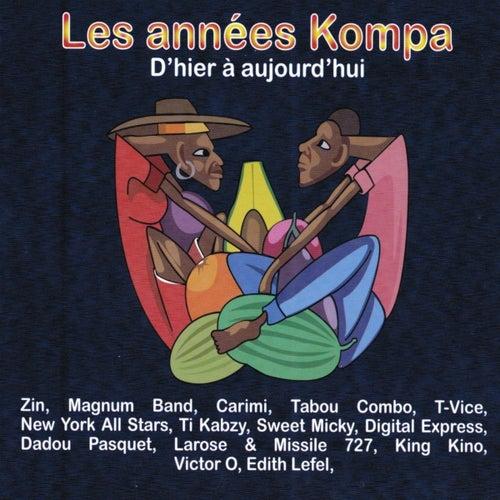 Les années kompa, d'hier à aujourd'hui by Various Artists