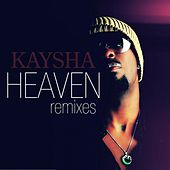 Heaven (Remixes) by Kaysha