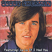 Bobby Sherman by Bobby Sherman