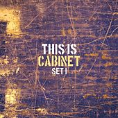 This Is Cabinet - Set 1 by Cabinet