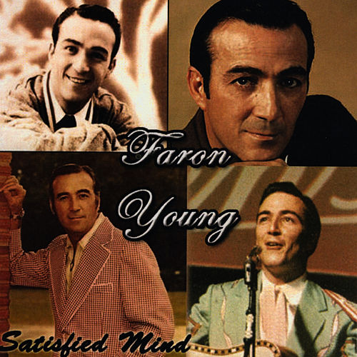 Satisfied Mind by Faron Young
