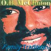 Family Tradition by O.B. McClinton