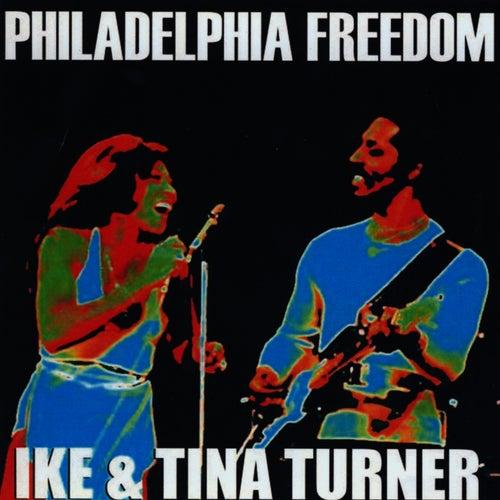 Philadelphia Freedom by Ike and Tina Turner
