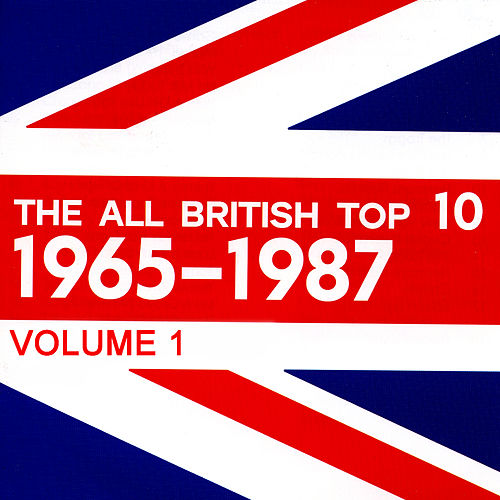 The All British Top 10 1965-1987 Volume 1 by Various Artists