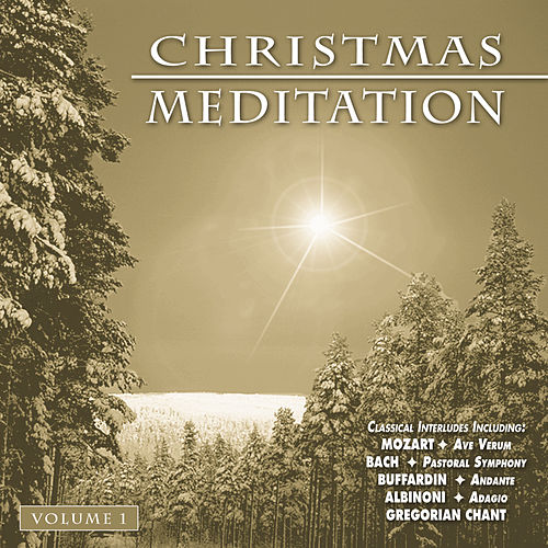 Christmas Meditation - Vol. 1 by Various Artists