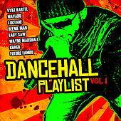 Dancehall Playlist Vol. 1 von Various Artists