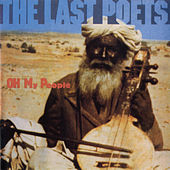Oh My People by The Last Poets