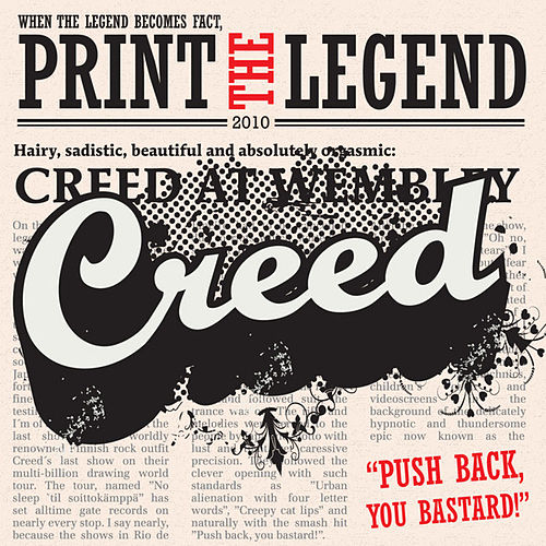 Print The Legend by Creed