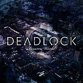 Bizarro World by Deadlock