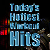 Today's Hottest Workout Hits by Cardio Workout Crew