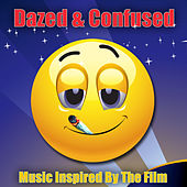 Dazed & Confused - Music Inspired By The Film by Various Artists