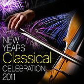 New Years Classical Celebration 2011 by Various Artists