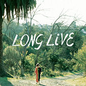 Long Live by Snowblink