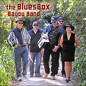 Family Bayou by The Bluesbox Bayou Band