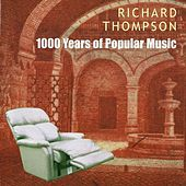 1000 Years Of Popular Music by Richard Thompson
