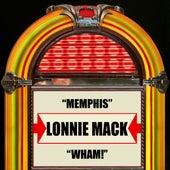 Memphis / Wham! by Lonnie Mack