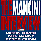 The Mancini Interview by Henry Mancini