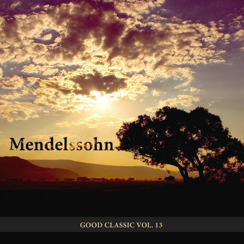 Good Classic Vol.13 by Mendelssohn